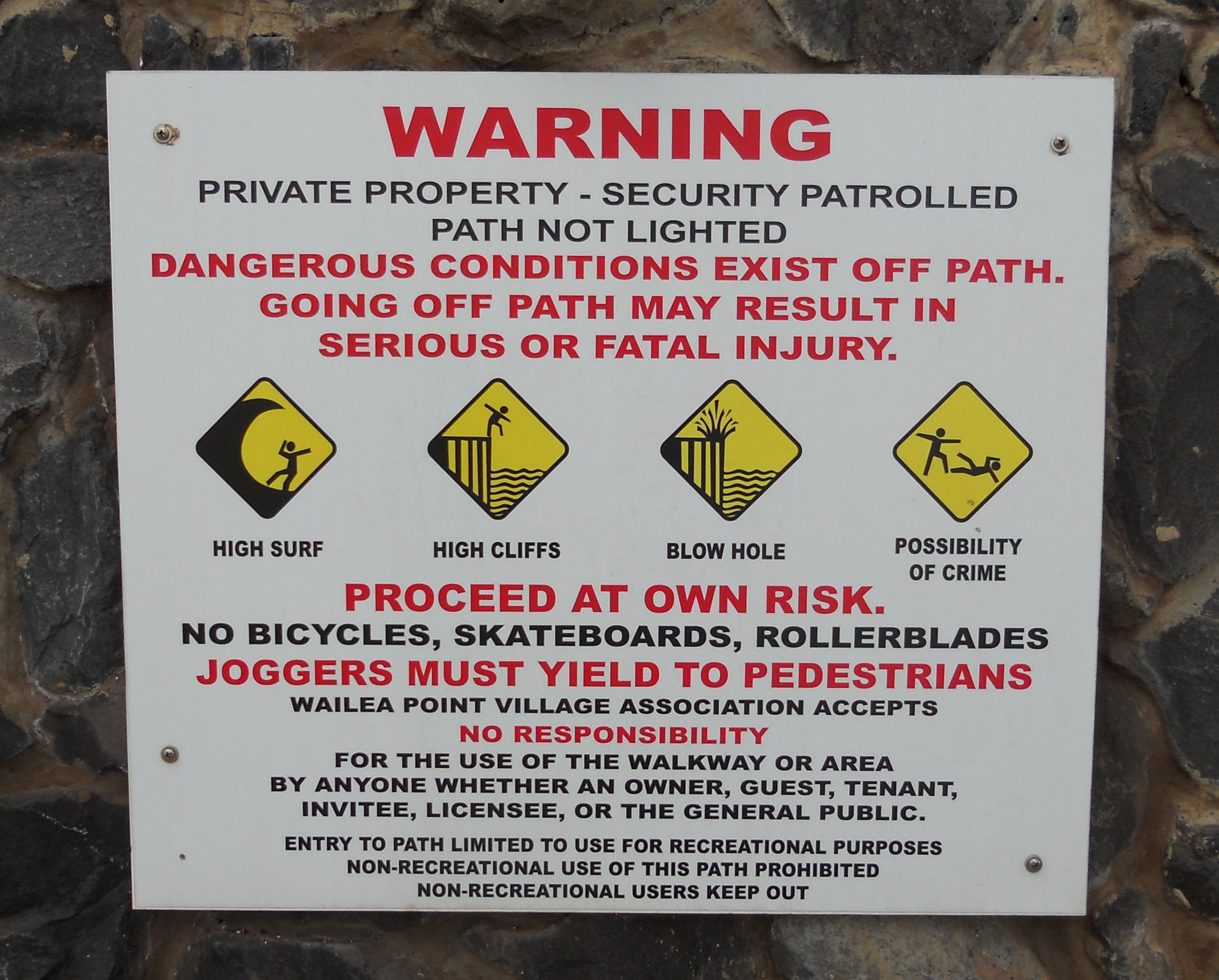 No mention of the risk of drone strikes for walking on private property.